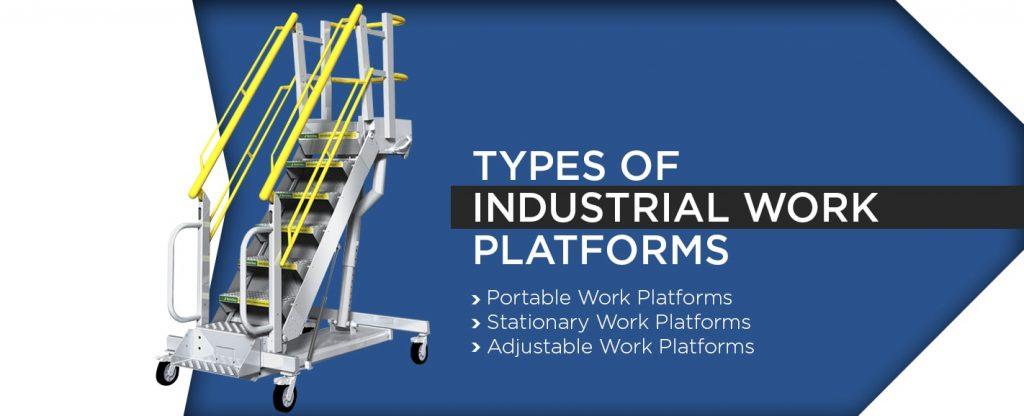 Types of Industrial Work Platforms